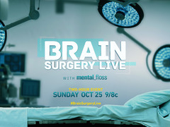Brain Surgery Live With Mental Floss